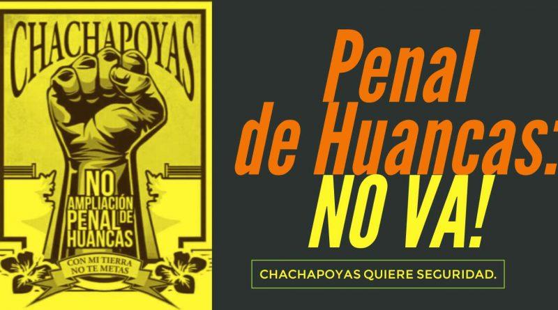 Chachapoyas de pie este 17 de enero